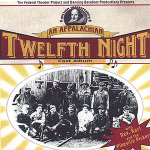 Appalachian Twelfth Night