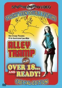 Alley Tramp & Over 18 & Ready