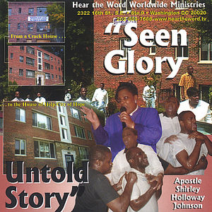Seen Glory Untold Story