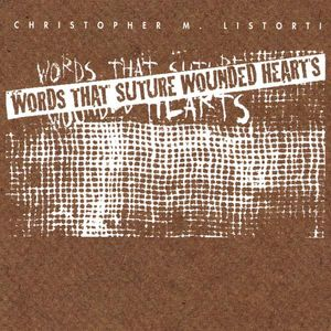 Words That Suture Wounded Hearts