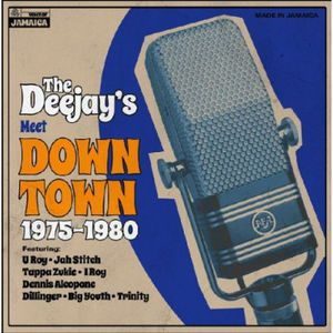 Deejays Meet Down Town 1975-1980 /  Various