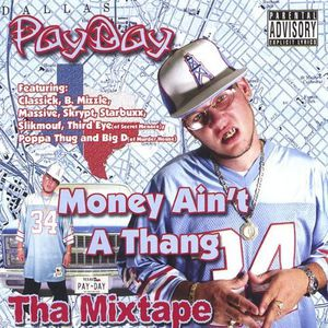 Money Ain't a Thang Tha Mixtape