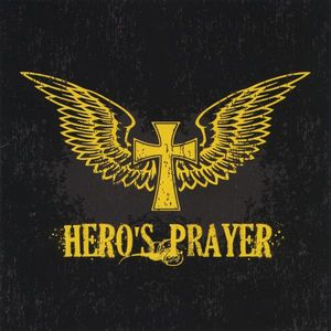Hero's Prayer