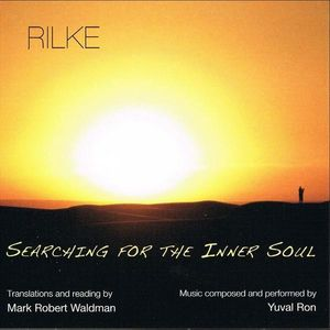 Rilke: Searching for the Inner Soul
