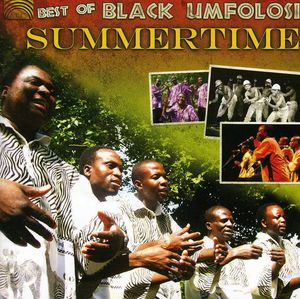 Best of Black Umfolosi: Summertime /  Various