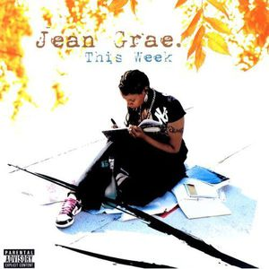 Grae, Jean : This Week [Explicit Content]