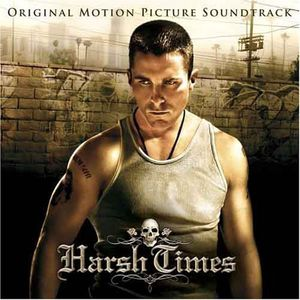 Harsh Times (Original Soundtrack)