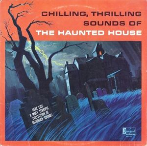Chilling Thrilling Sounds of Haunted House