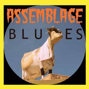 Assemblage Blues