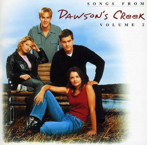 Songs from Dawson's Creek 2 (Original Soundtrack)