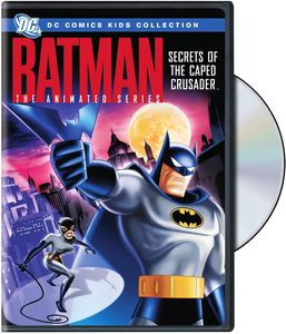 Batman: Animated Series - Secrets Caped Crusader