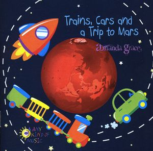 Trains Cars & a Trip to Mars