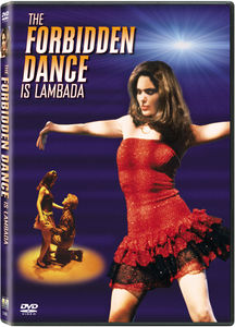 Forbidden Dance Is Lambada