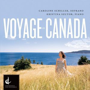 Voyage to Canada-Canadian Art Song of T