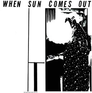 When Sun Comes Out [Import]