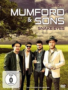 Mumford & Sons Snake Eyes (Documentary)