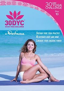 30dyc: 30 Day Yoga Challenge With Dashama Disc 10
