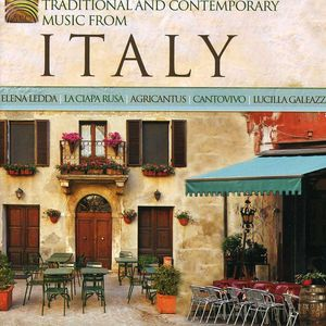 Traditional & Contemporary Music from Italy /  Various