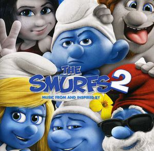 Smurfs 2: Music from & Inspired By (Original Soundtrack)