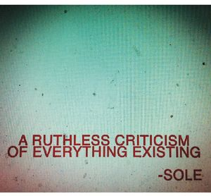 Ruthless Criticism of Everything Existing