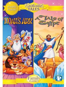 Enchanted Tales: Tale of Egypt & Noah's Ark