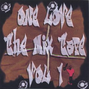 One Love the Mix Tape 1 /  Various