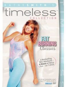 Kathy Smith Timeless: Fat Burning Classics