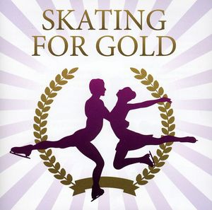 Skating for Gold /  O.S.T. [Import]