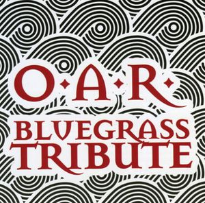 O.A.R. Bluegrass Tribute /  Various