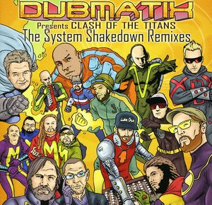 Clash of the Titans: System Shakedown Remixes