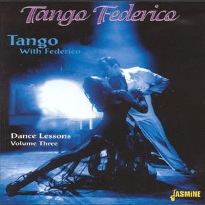 Tango with Federico: Dance Lessons 3