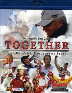 Together: The Hendrick Motorsports Story