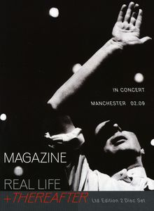 Real Life & Thereafter: In Concert Manchester