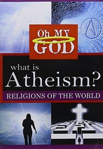 What Is Atheism