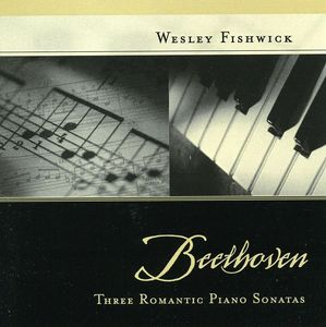 Beethoven Three Romantic Piano Sonatas