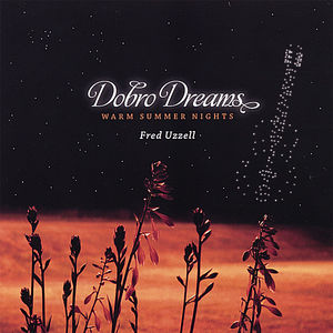 Dobro Dreams-Warm Summer Nights
