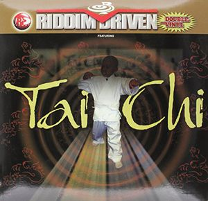 Riddim Driven: Tai-Chi /  Various