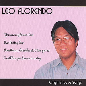Leo Florendo Original Love Songs