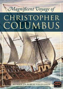 Magnificent Voyage of Christopher Columbus