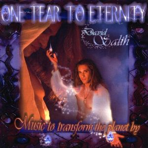 One Tear to Eternity: Music to Transform Planet By