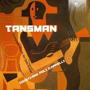 Alexandre Tansman: Complete Music for Solo Guitar