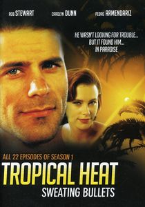 Tropical Heat: Season 1 - Sweating Bullets