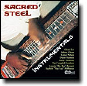 Sacred Steel Instruments /  Various