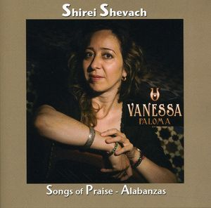 Shirei Shevach: Songs of Praise Alabanzas