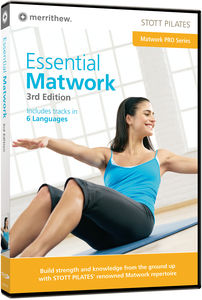 Stott Pilates: Essential Matwork 3rd Edition