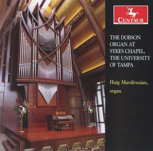 Dobson Organ at Sykes Chapel University of Tampa