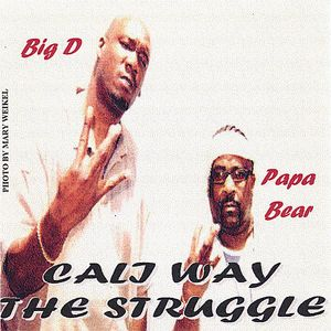 Cali Way/ The Struggle /  Various
