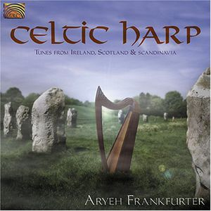 Celtic Harp: Tunes from Ireland Scotland & Scandin