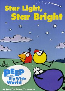 Peep & the Big Wide World: Star Light Star Bright