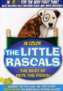Little Rascals: Best of Pete the Pooch